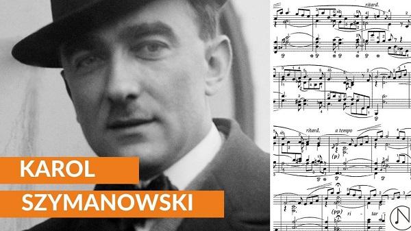 Kim był Karol Szymanowski?