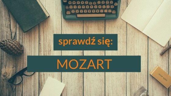 Mozart – utrwalenie wiadomości