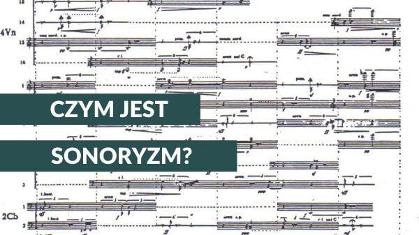 Czym jest sonoryzm?